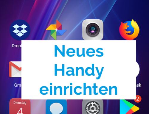 Android Handy einrichten – Schritt für Schritt