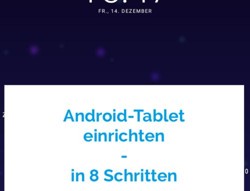 Android Tablet einrichten – Schritt für Schritt