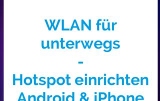 mobiles WLAN - Hostpot einrichten