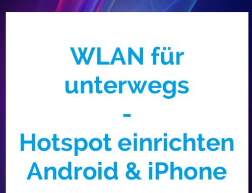 Hotspot einrichten – WLAN für unterwegs