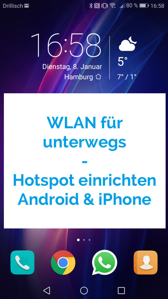 Wlan Für Unterwegs Hotspot Einrichten Anleitung Für Android Iphone