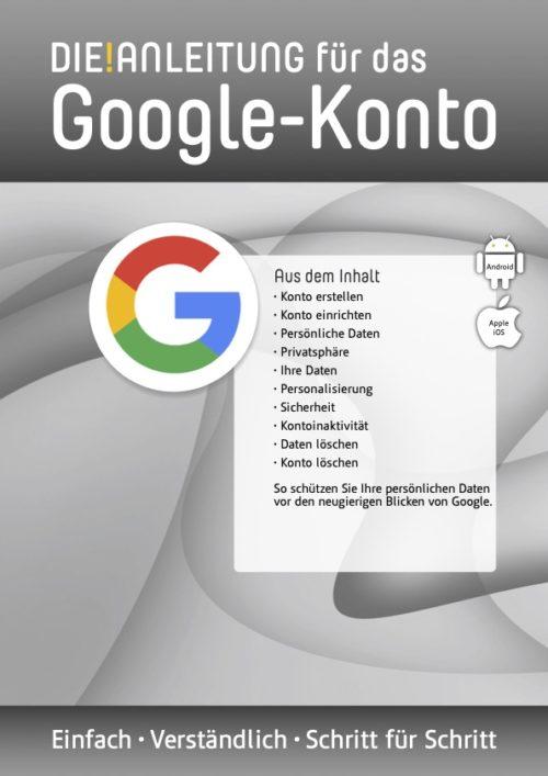 Die Anleitung für das Google Konto
